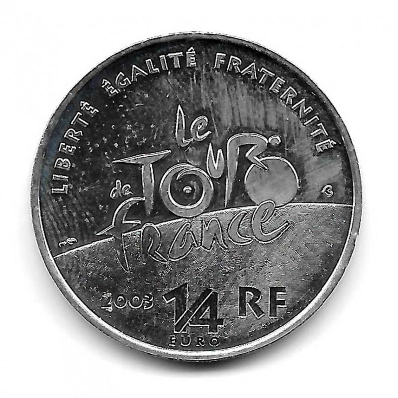 Münze Frankreich 1/4 Euro Jahr 2003 Tour durch Frankreich Silber